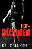 Hot-Blooded ('Ohana, #1)