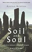 Soil and Soul: People Versus Corporate Power