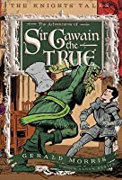 Adventures of Sir Gawain the True