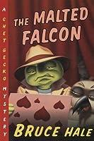 Malted Falcon: A Chet Gecko Mystery