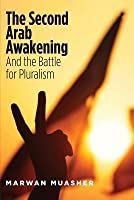 The Second Arab Awakening and the Battle for Pluralism