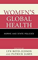 Women's Global Health: Norms and State Policies