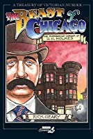 Beast of Chicago: The Murderous Career of H. H. Holmes