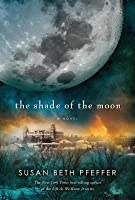 The Shade of the Moon (Last Survirors, Book 4)