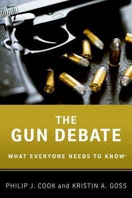 Gun Debate by Philip J. Cook