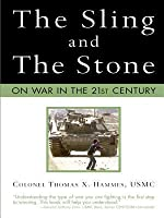 Sling and the Stone: On War in the 21st Century (Revised)