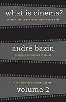 What is Cinema?: Volume 2
