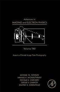 Advances in Imaging and Electron Physics, Volume 180