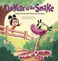 Year of the Snake: Tales from the Chinese Zodiac