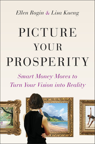 Picture Your Prosperity Smart Money Moves to Turn Your Vision into Reality