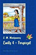 Emily 4. – Forgószél