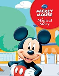 Mickey Mouse A Magical Story