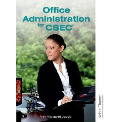 Office Administration For Csec By Ann Margaret Jacob
