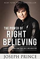 Power of Right Believing