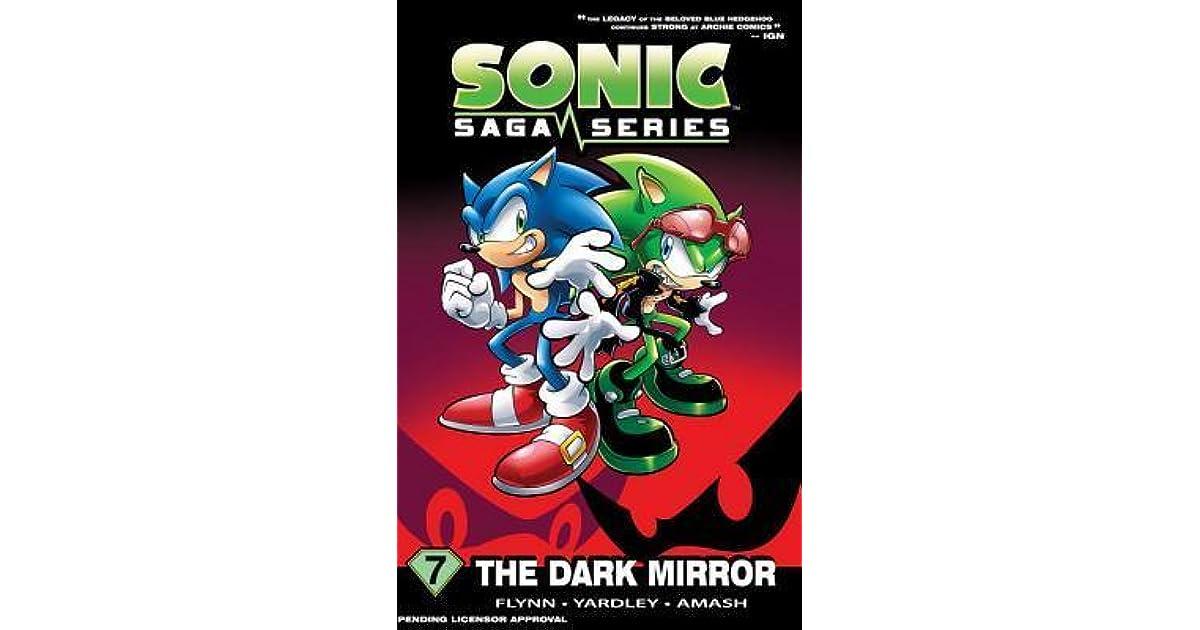 Sonic Saga Series 7 The Dark Mirror By Sonic Scribes