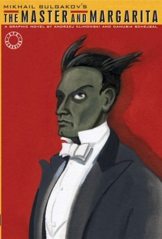 The Master and Margarita: A Graphic Novel