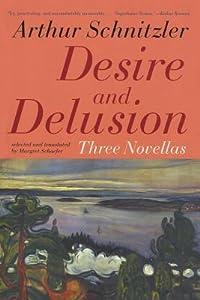 Desire and Delusion: Three Novellas