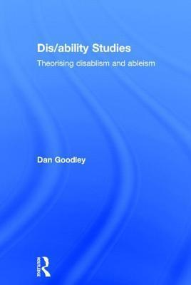 Disability Studies Theorising disablism and ableism