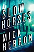 Slow Horses (Slough House, #1)