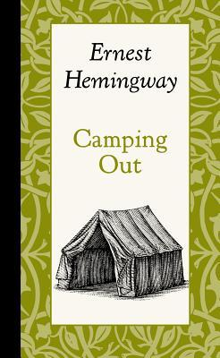 Camping out hemingway essay thesis topic lists