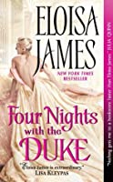 Four Nights With the Duke (Desperate Duchesses by the Numbers, #2)