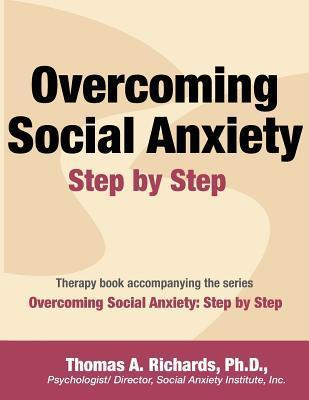 Overcoming Social Anxiety Step by Step