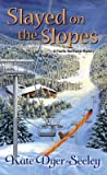 Slayed on the Slopes (Pacific Northwest Mystery #2) audiobook download free