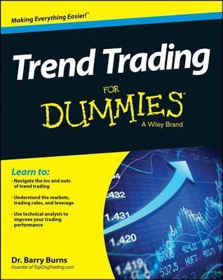 Trend Trading for Dummies  by  Barry Burns