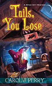 Tails, You Lose (Witch City Mystery #2)