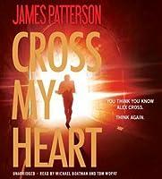 Cross My Heart (Alex Cross, #21)
