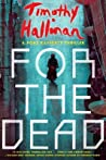 For the Dead (Poke Rafferty Mystery, #6)