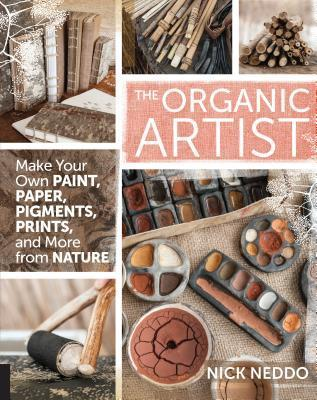 The-organic-artist-make-your-own-paint-paper-pens-pigments-prints-and-more-from-nature