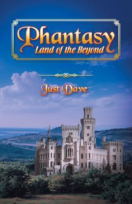 Phantasy - Land of the Beyond