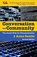 Conversation and Community: The Social Web for Documentation (Revised)
