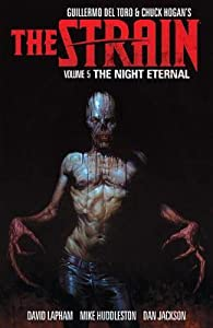 The Strain, Volume 5: The Night Eternal