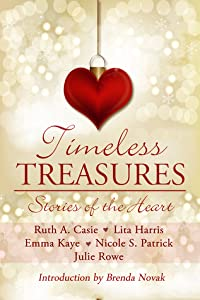 Timeless Treasures: Stories of the Heart (Timeless Tales, #3)