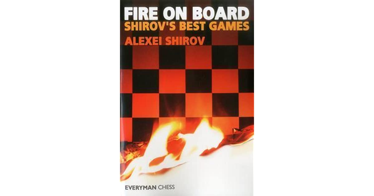 fire on the board shirov