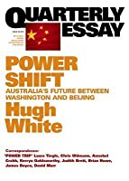 power shift s future between washington and beijing by  quarterly essay 39 power shift s future between washington and beijing