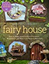Fairy House: How ...