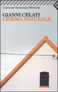 Cinema naturale by Gianni Celati