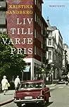 Liv till varje pris by Kristina Sandberg