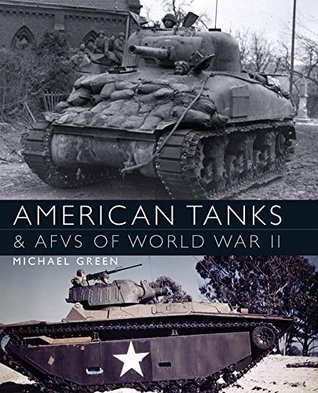 American Tanks & AFVs of World War II (Osprey General Military)