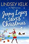 Jenny Lopez Saves Christmas (I Heart 6.5)