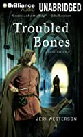Troubled Bones