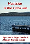 Homicide at Blue Heron Lake (Mainely Mysteries Series #1)