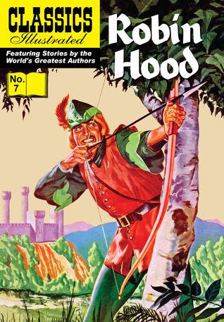 Robin Hood (Classics Illustrated, #7)