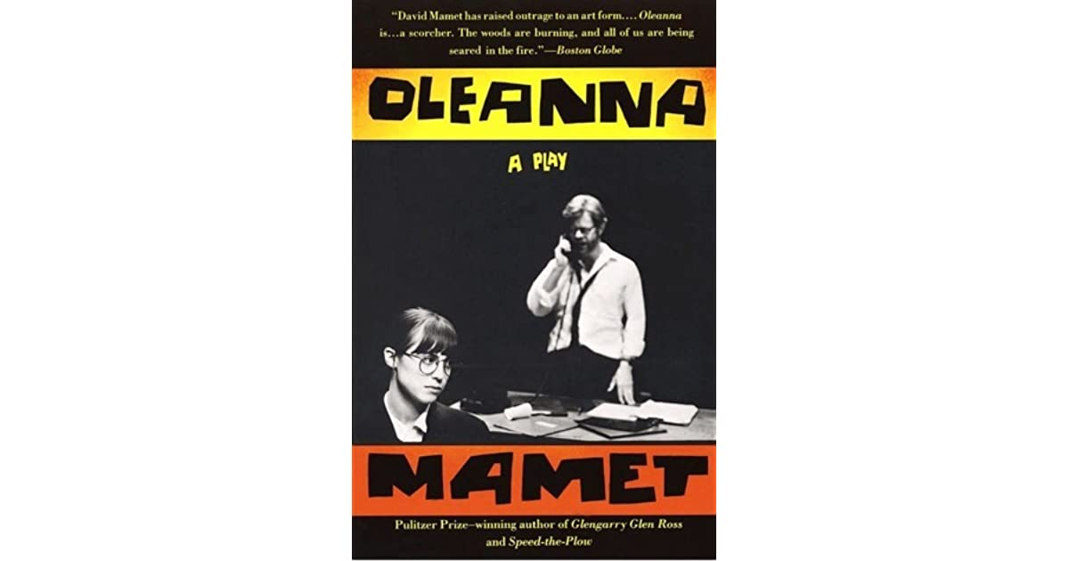 oleanna david mamet essays For essay writing john oleanna essays sites to write my paper professional john oleanna essays oleanna essay - oleanna by david mamet documents what occurs.