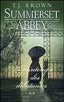 Le Printemps des Débutantes (Summerset Abbey, #2)