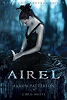 Airel - The Awakening (The Airel Saga, Book 1 Part 1)