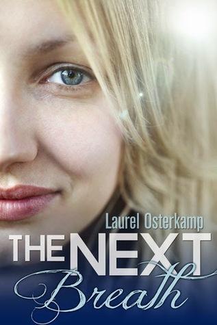 The Next Breath by Laurel Osterkamp